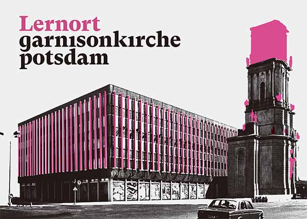 Lernort Garnisonkirche Potsdam